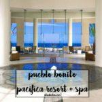 Pueblo Bonito Pacifica Resort + Spa