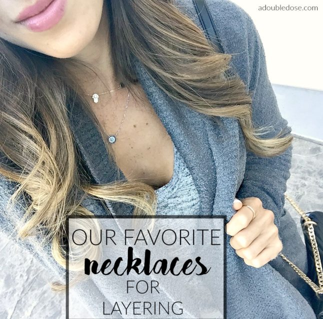 Our Favorite Necklaces for Layering | adoubledose.com