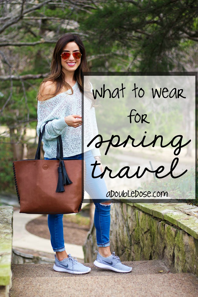 What To Travel In For Spring | adoubledose.com