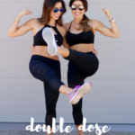 Double Dose Of Fitness.21 + Our Current Workout Must Haves