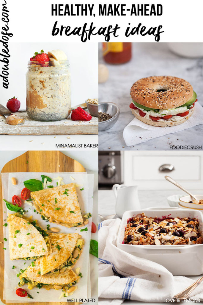 Healthy, make-ahead breakfast ideas | adoubledose.com