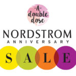 Nordstrom Anniversary SALE 2018: What You Need To Know