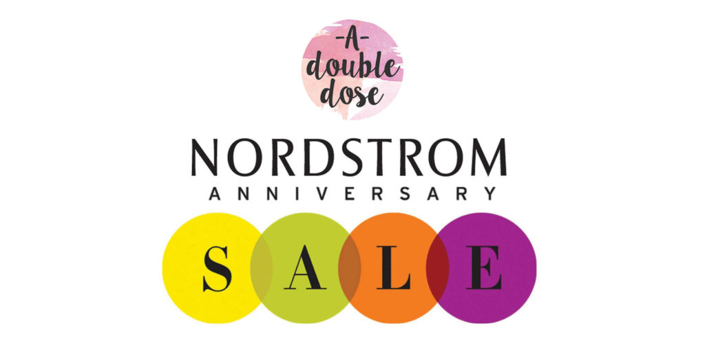 everything you need to know about the Nordstrom Anniversary Sale from A Double Dose | adoubledose.com