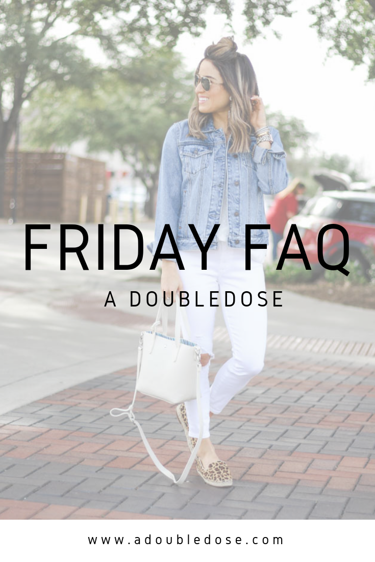Friday FAQs .6 | adoubledose.com