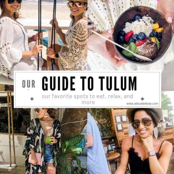 Our Tulum Travel Guide