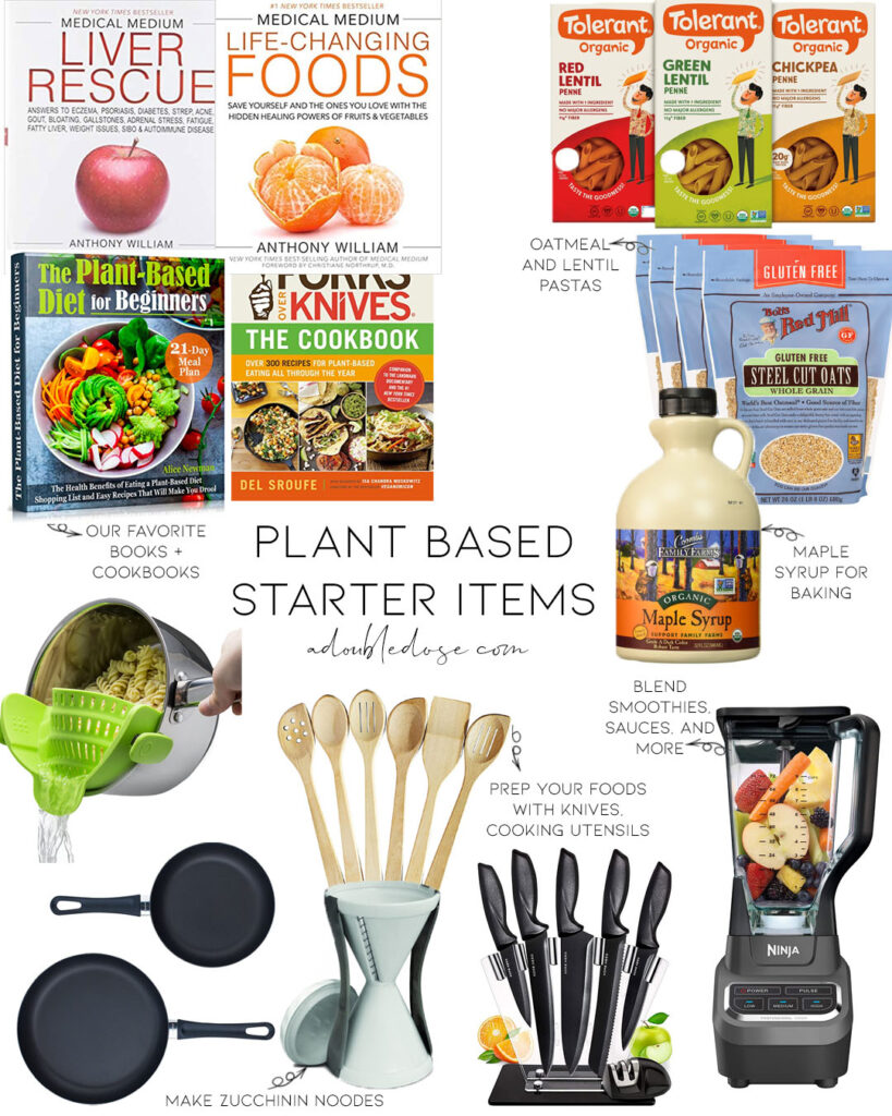 samantha and alexis belbel of adoubledose.com share everything you need to get to start a plant based diet and lifestyle: books, cookbooks, kitchen tools, grocery lists