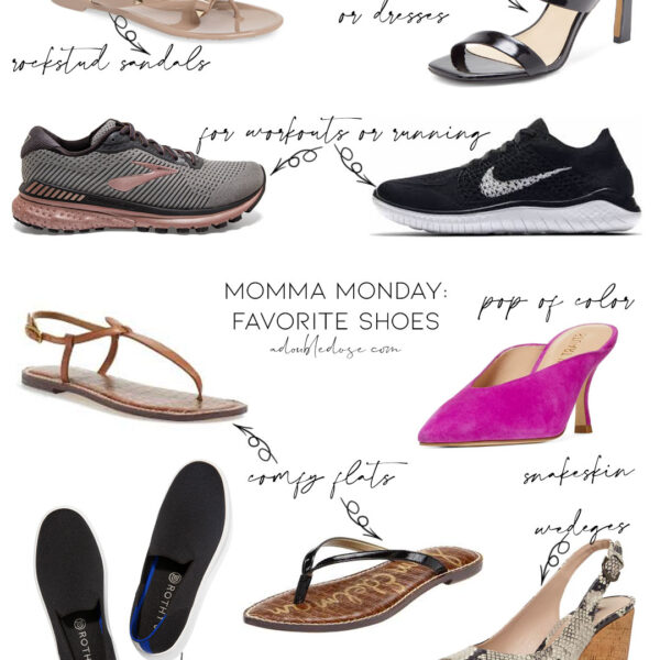 Momma Monday: Favorite Shoes