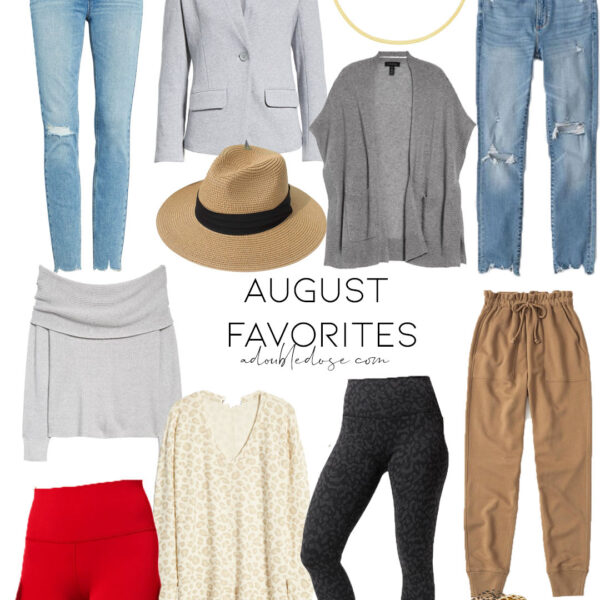 August Clothing And Shoes Favorites